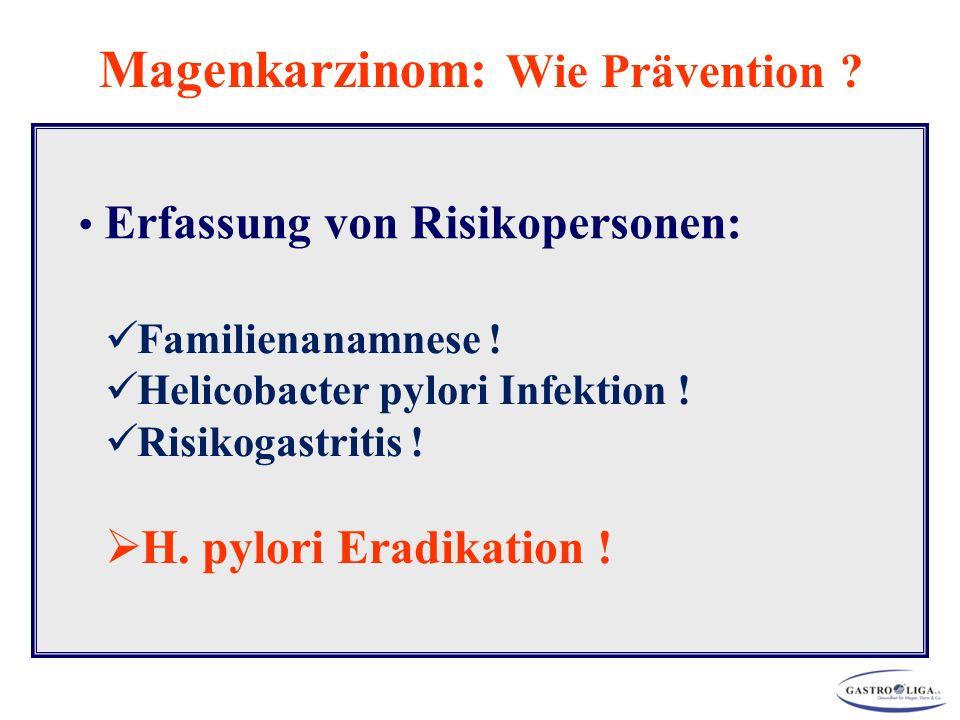 Magenkarzinom: Wie Prävention Erfassung von Risikopersonen:
