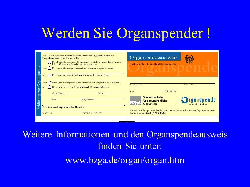 Werden Sie Organspender !