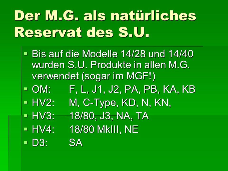 Der M.G. als natürliches Reservat des S.U.