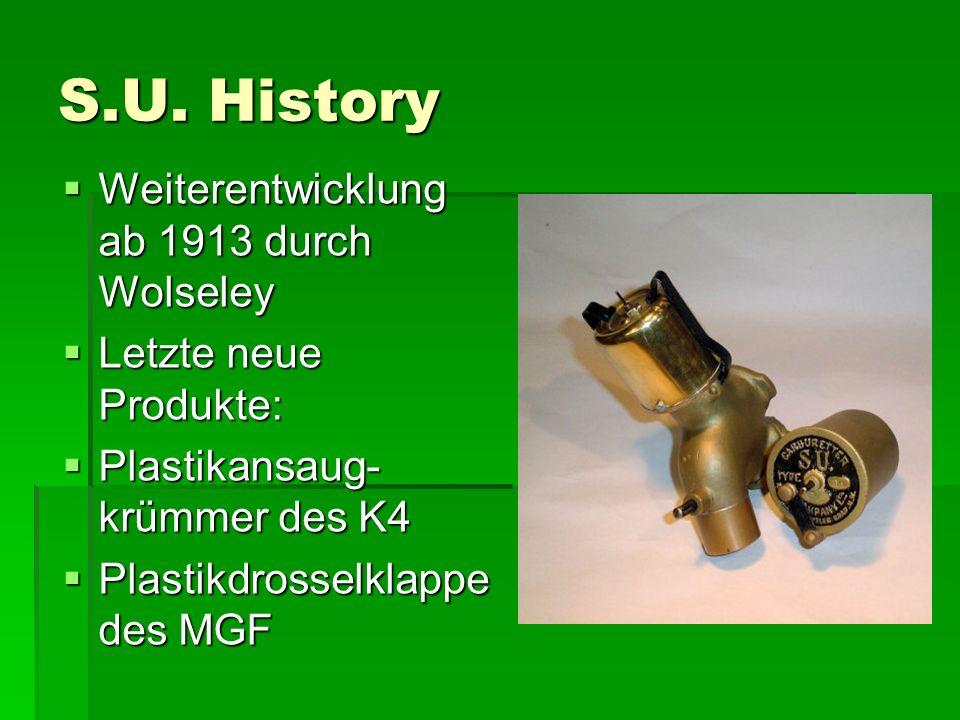 S.U. History Weiterentwicklung ab 1913 durch Wolseley