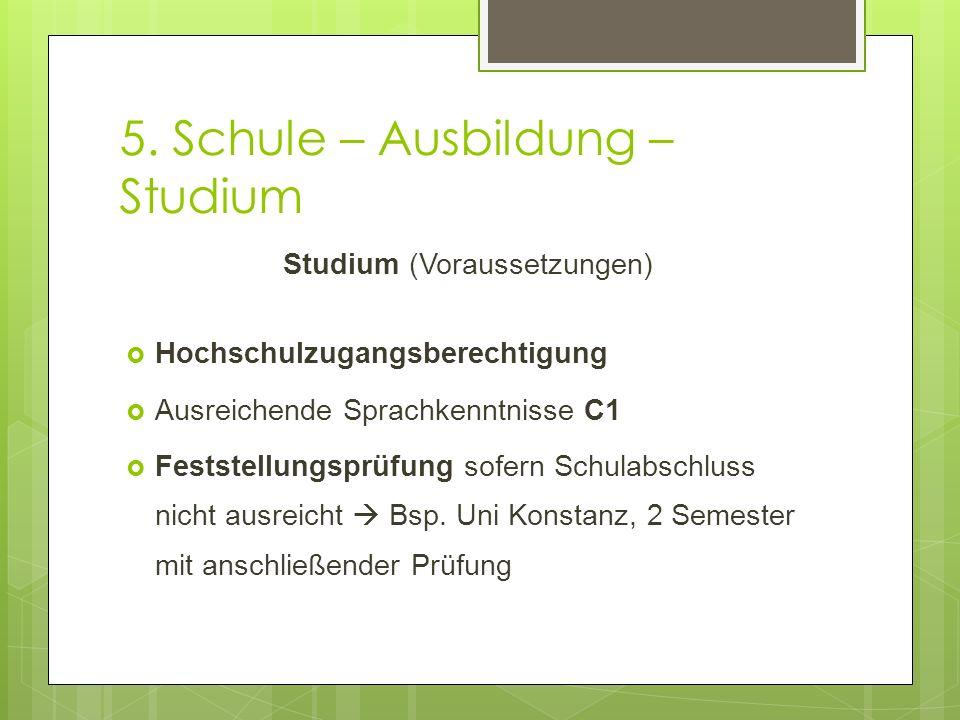 5. Schule – Ausbildung – Studium