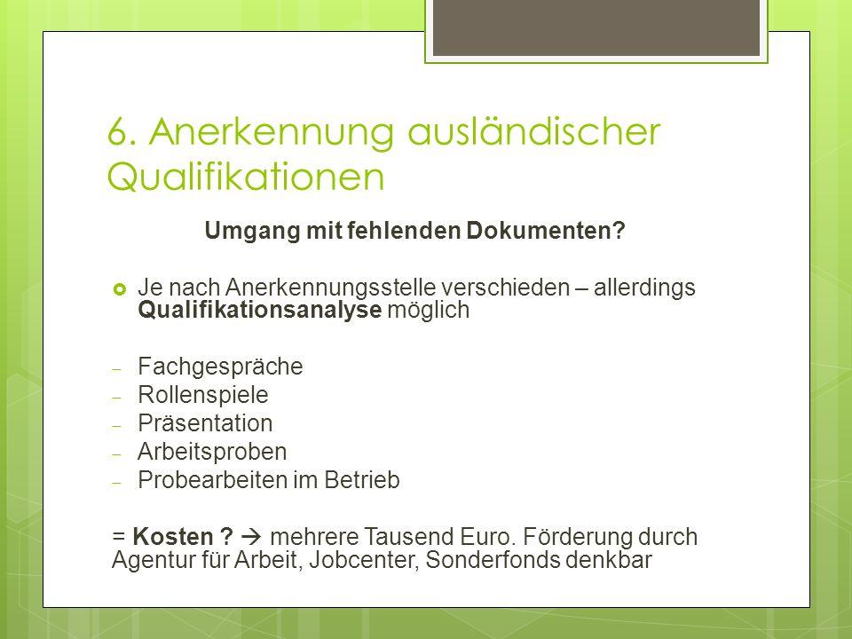 6. Anerkennung ausländischer Qualifikationen