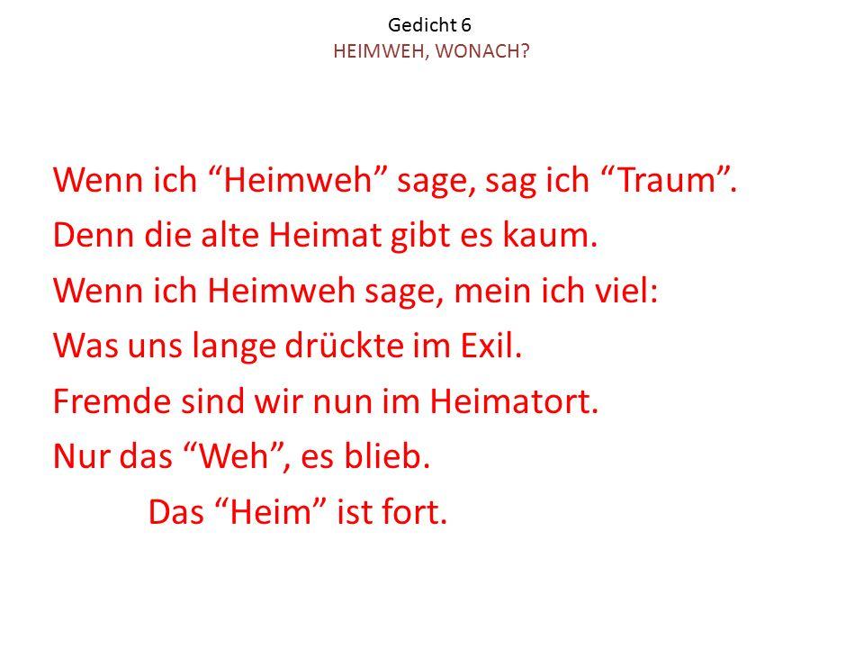 Gedicht 6 HEIMWEH, WONACH
