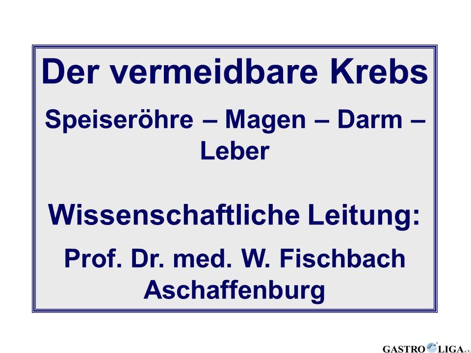 Speiseröhre – Magen – Darm – Wissenschaftliche Leitung: