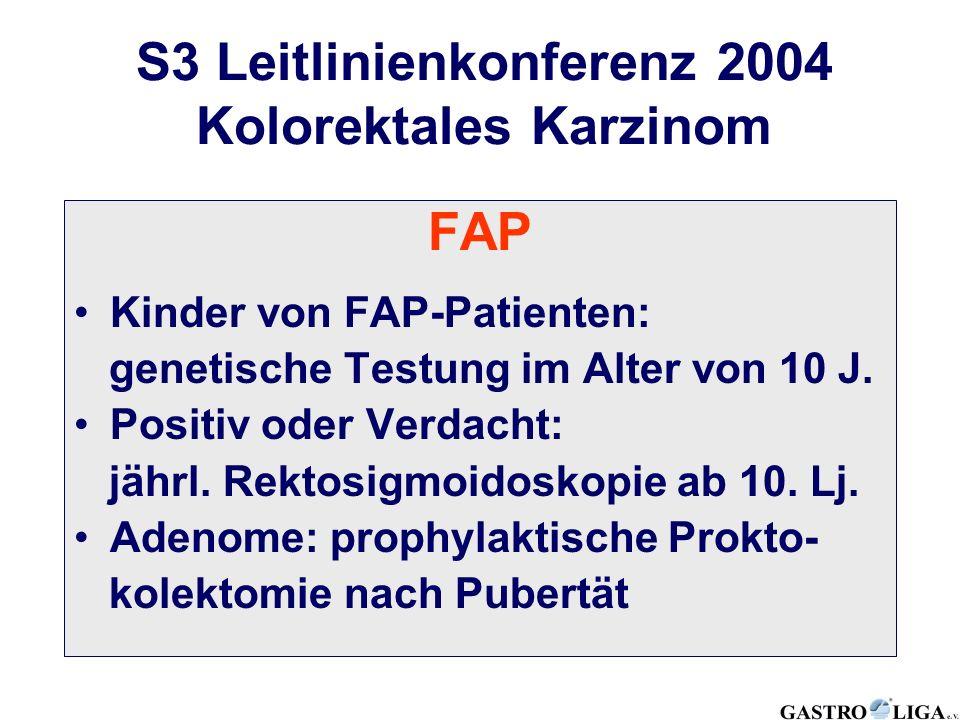 S3 Leitlinienkonferenz 2004 Kolorektales Karzinom