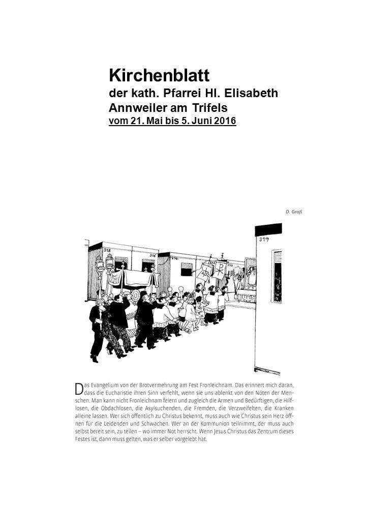 Kirchenblatt der kath. Pfarrei Hl. Elisabeth Annweiler am Trifels