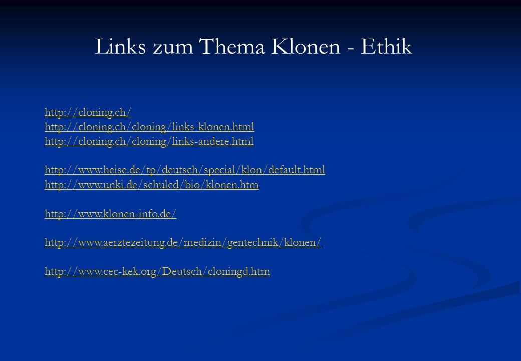 Links zum Thema Klonen - Ethik