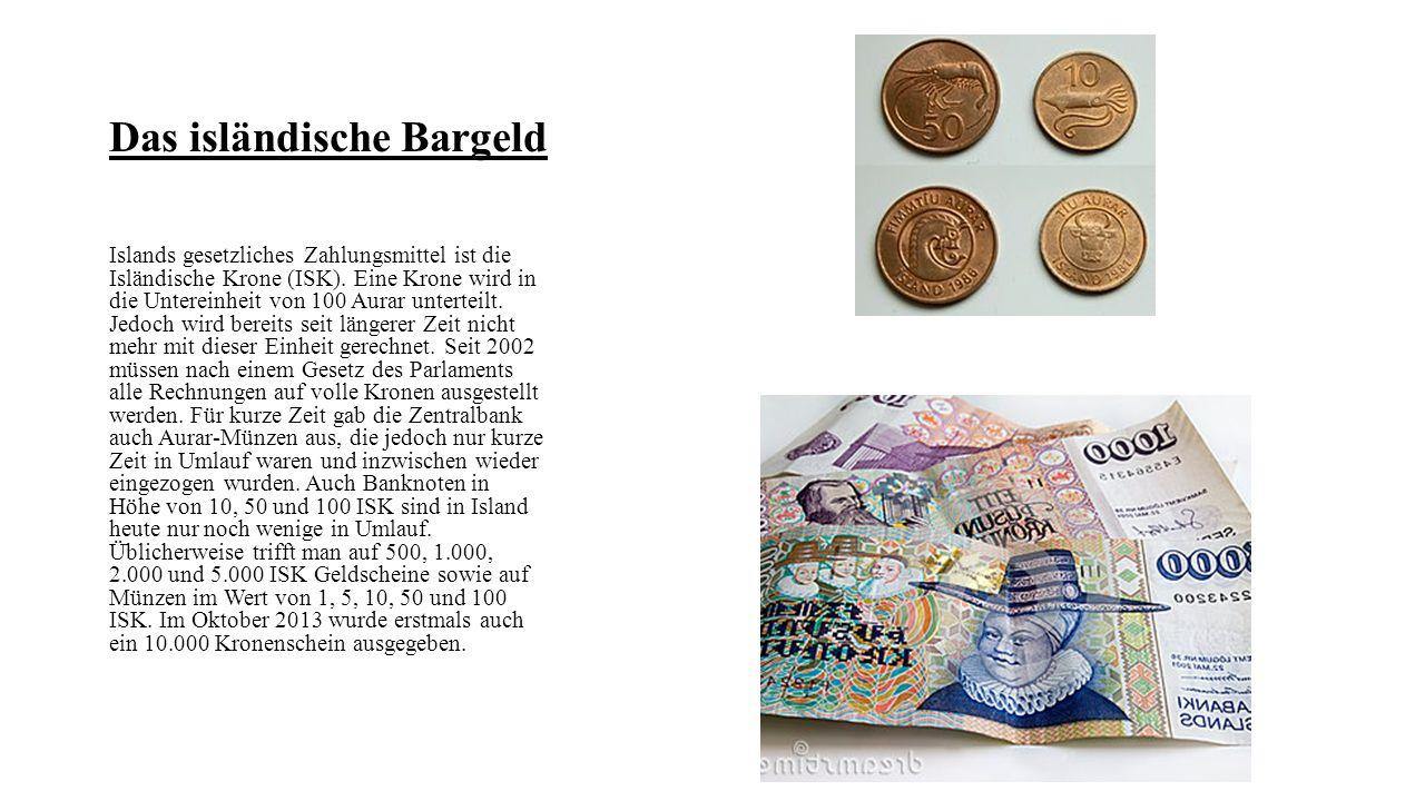Das isländische Bargeld