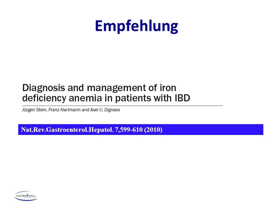 Empfehlung Nat.Rev.Gastroenterol.Hepatol. 7,599-610 (2010) 132
