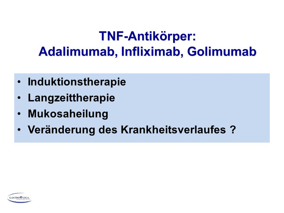 TNF-Antikörper: Adalimumab, Infliximab, Golimumab