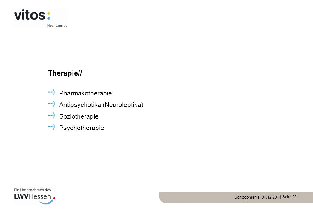 Therapie// Pharmakotherapie Antipsychotika (Neuroleptika)