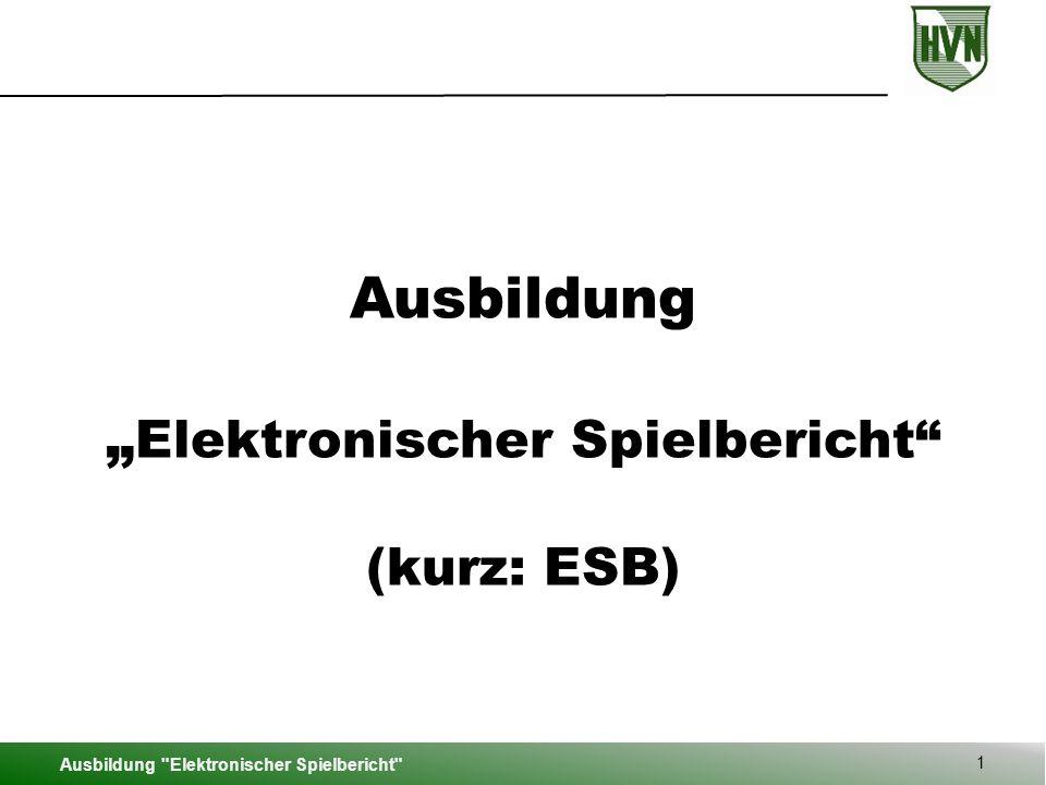 """Ausbildung """"Elektronischer Spielbericht (kurz: ESB)"""