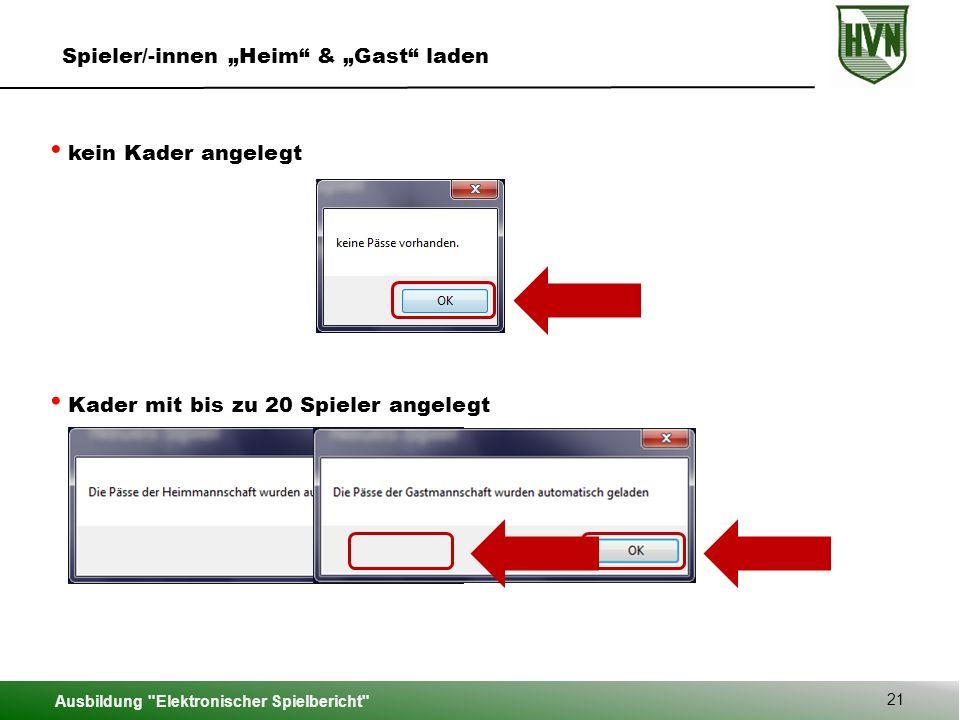 """Spieler/-innen """"Heim & """"Gast laden"""