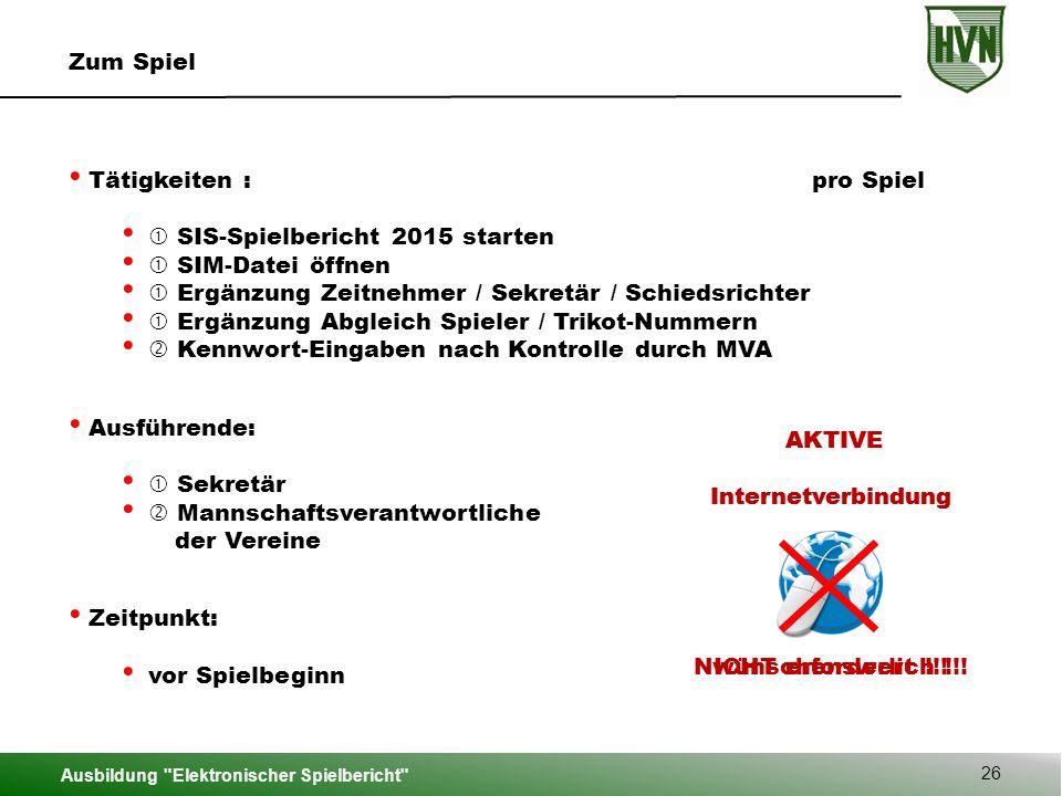 Tätigkeiten : pro Spiel  SIS-Spielbericht 2015 starten