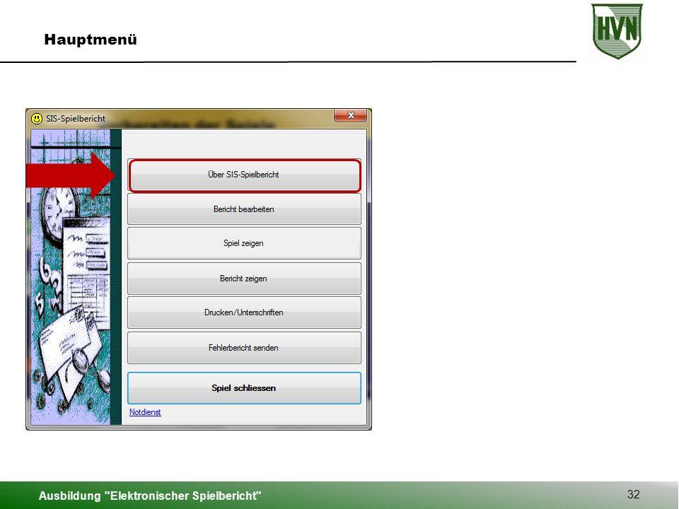 Hauptmenü Ausbildung Elektronischer Spielbericht