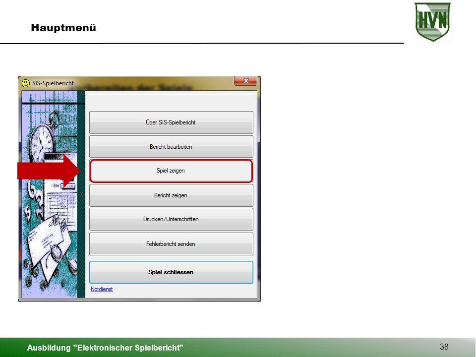 Hauptmenü Auf dem Spielbericht werden alle geladenen Spieler beider Mannschaften angezeigt.