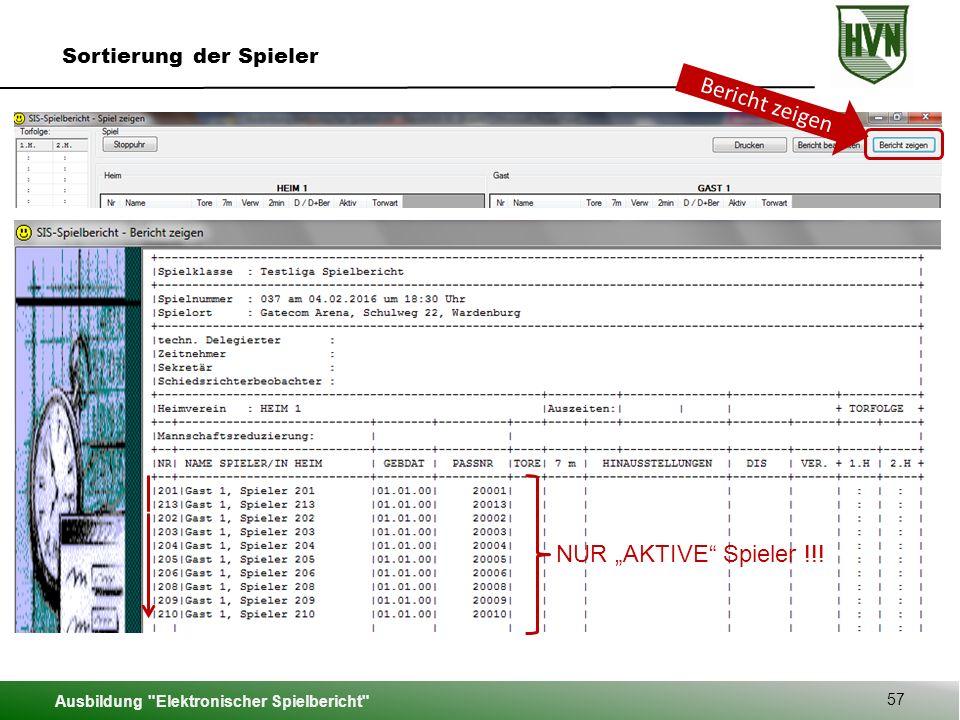 """Bericht zeigen NUR """"AKTIVE Spieler !!! Sortierung der Spieler"""