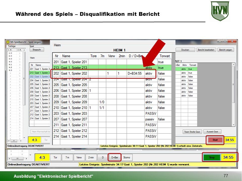 Während des Spiels – Disqualifikation mit Bericht