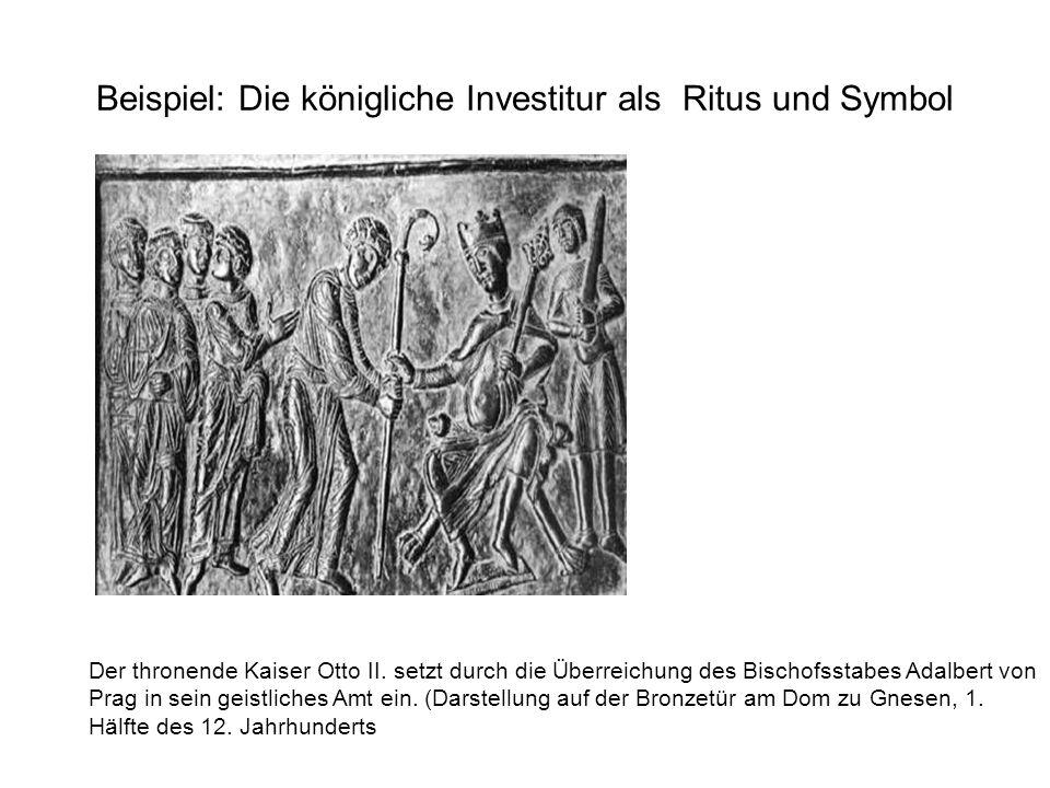 Beispiel: Die königliche Investitur als Ritus und Symbol