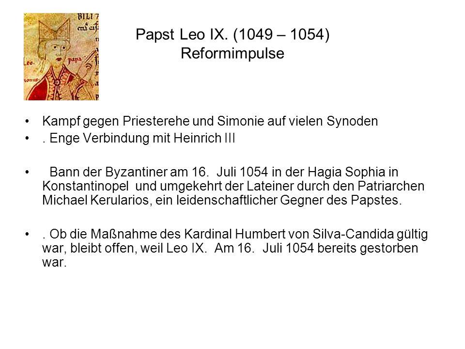Papst Leo IX. (1049 – 1054) Reformimpulse