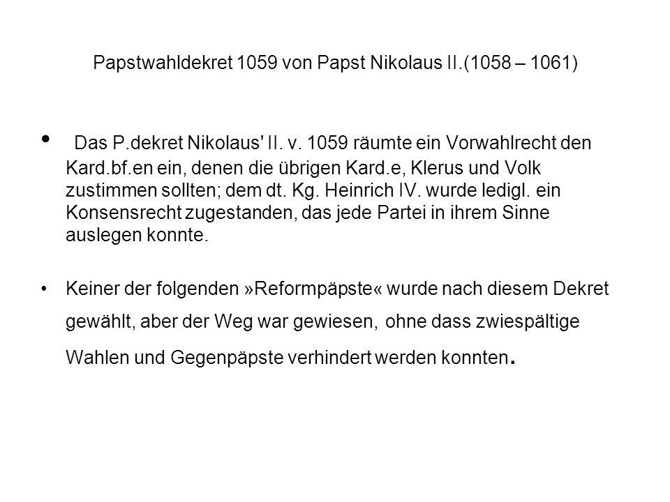 Papstwahldekret 1059 von Papst Nikolaus II.(1058 – 1061)