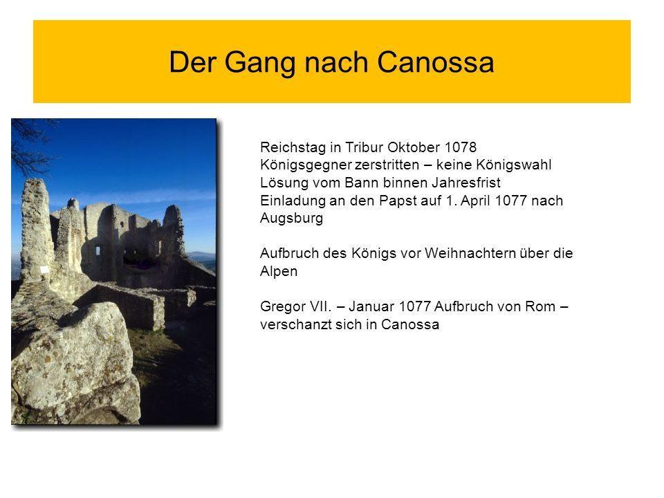 Der Gang nach Canossa Reichstag in Tribur Oktober 1078