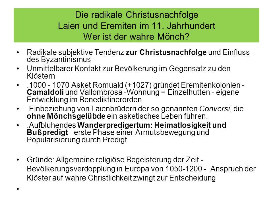 Die radikale Christusnachfolge Laien und Eremiten im 11