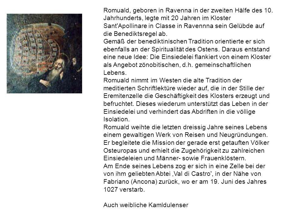 Romuald, geboren in Ravenna in der zweiten Hälfe des 10