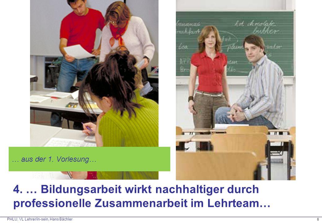 … aus der 1. Vorlesung… Replik aus der ersten VL: Beruf Lehrer hat sich verändert – Einzelkämpfer – Teamplayer.