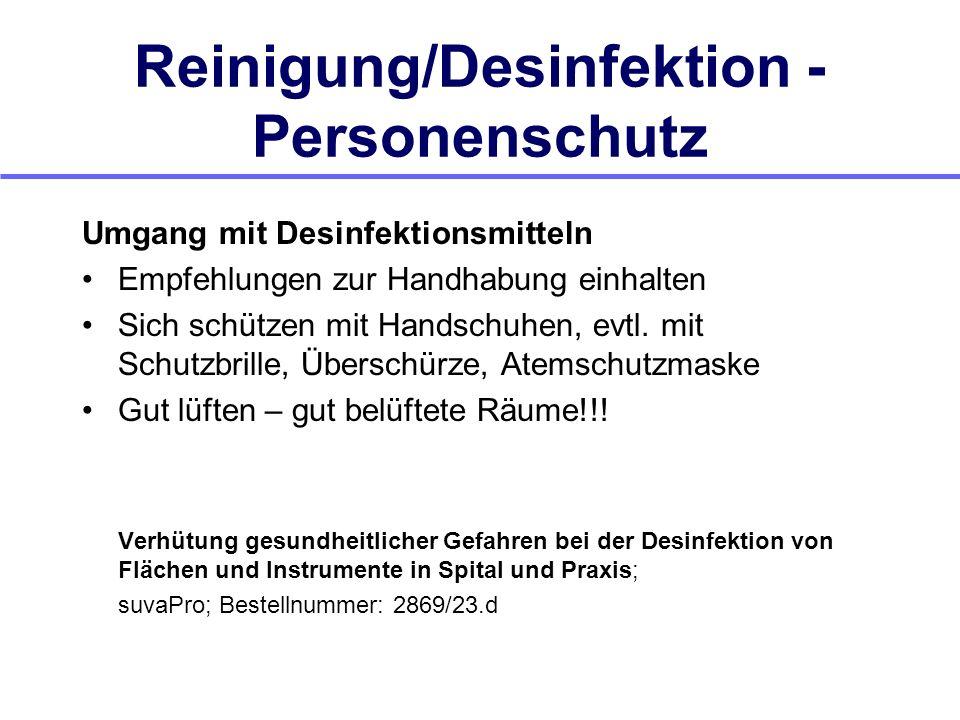 Reinigung/Desinfektion - Personenschutz