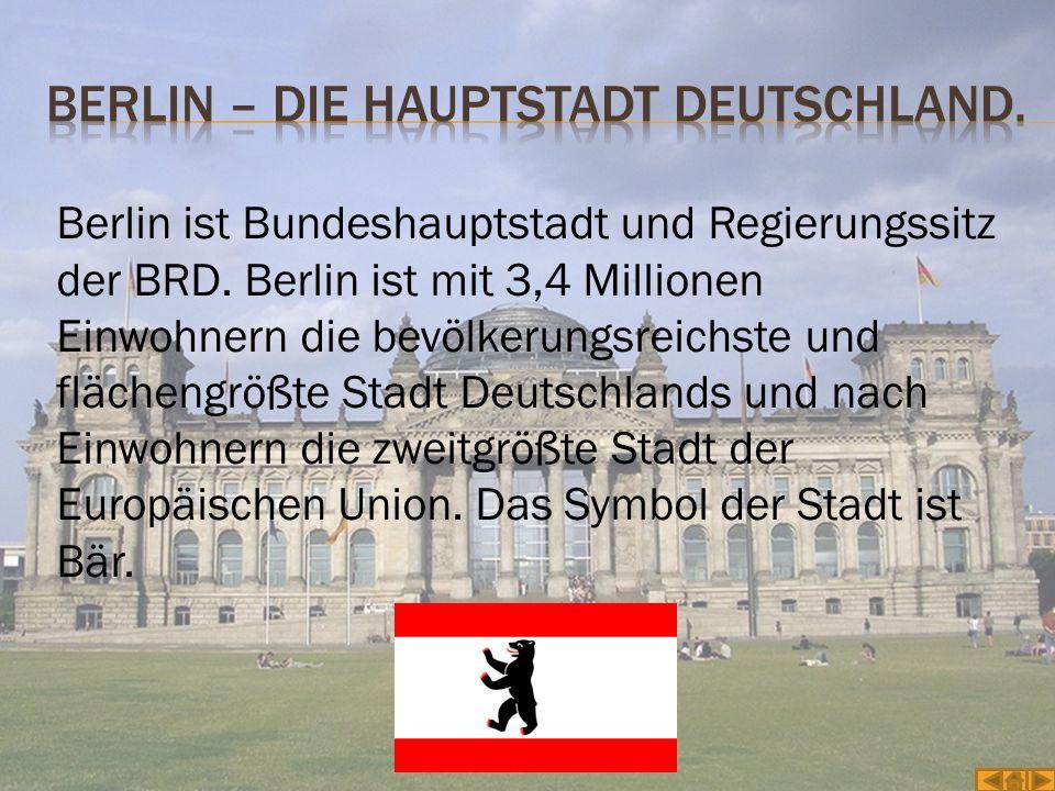 Berlin – Die Hauptstadt Deutschland.