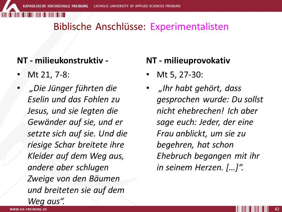 Biblische Anschlüsse: Experimentalisten