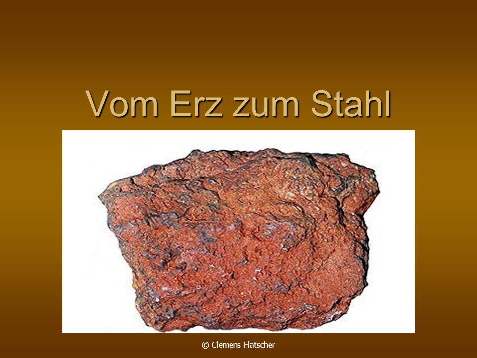 Vom Erz zum Stahl © Clemens Flatscher
