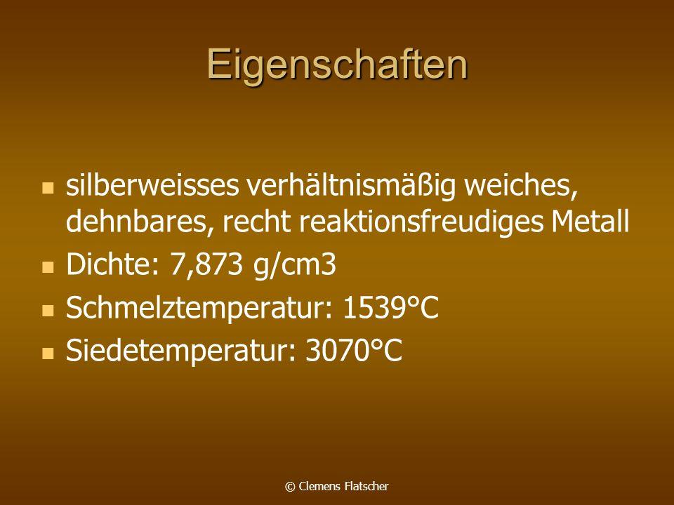 Eigenschaften silberweisses verhältnismäßig weiches, dehnbares, recht reaktionsfreudiges Metall. Dichte: 7,873 g/cm3.