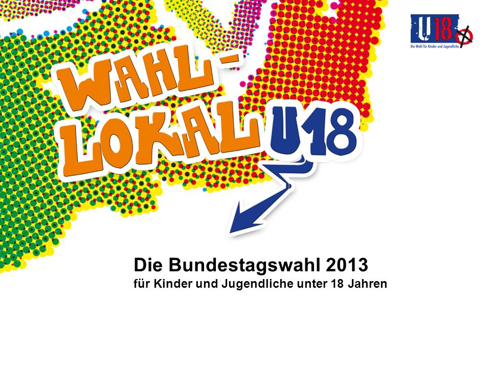 Die Bundestagswahl 2013 für Kinder und Jugendliche unter 18 Jahren