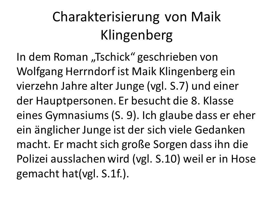 Charakterisierung von Maik Klingenberg