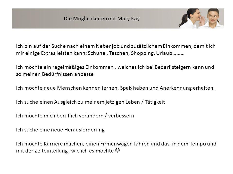 Die Möglichkeiten mit Mary Kay
