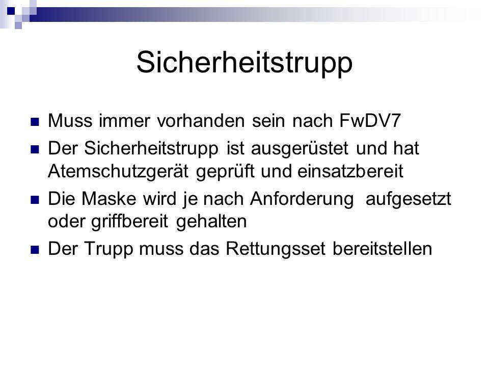 Sicherheitstrupp Muss immer vorhanden sein nach FwDV7