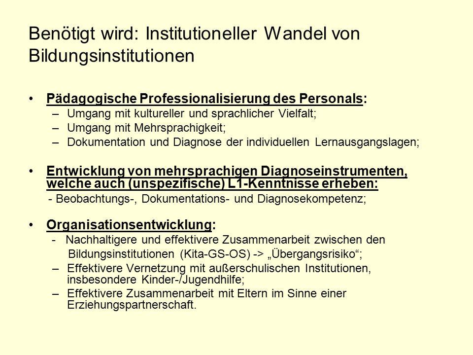 Benötigt wird: Institutioneller Wandel von Bildungsinstitutionen