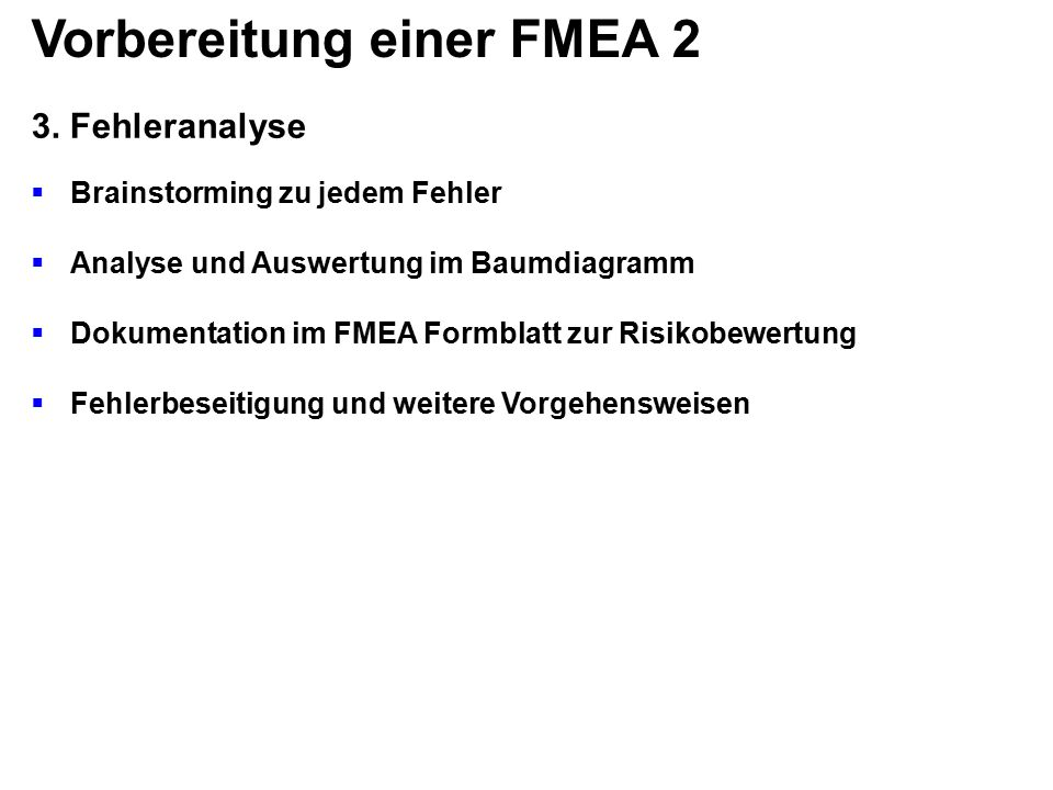 Vorbereitung einer FMEA 2