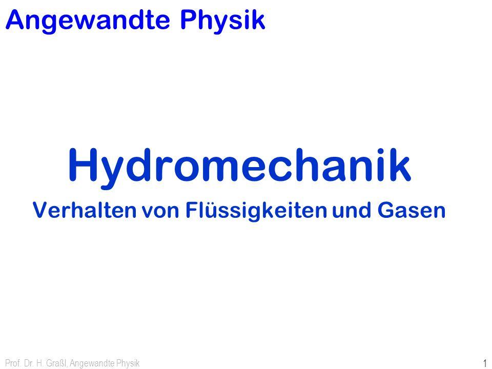 Hydromechanik Verhalten von Flüssigkeiten und Gasen