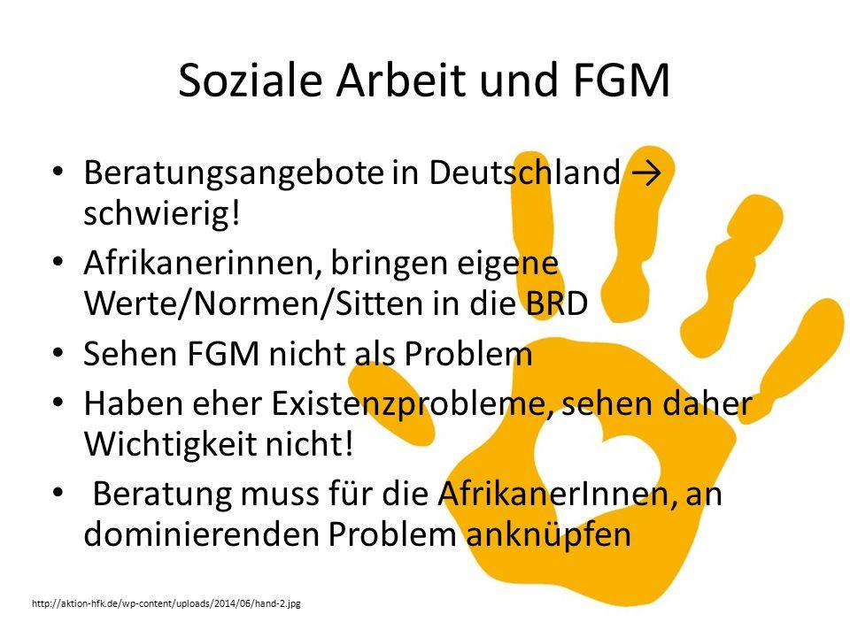 Soziale Arbeit und FGM Beratungsangebote in Deutschland → schwierig!