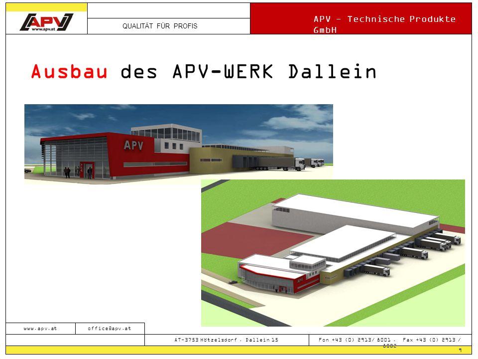 Ausbau des APV-WERK Dallein
