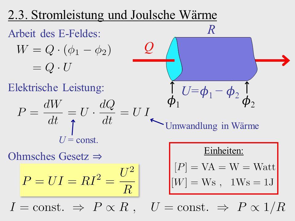 2.3. Stromleistung und Joulsche Wärme