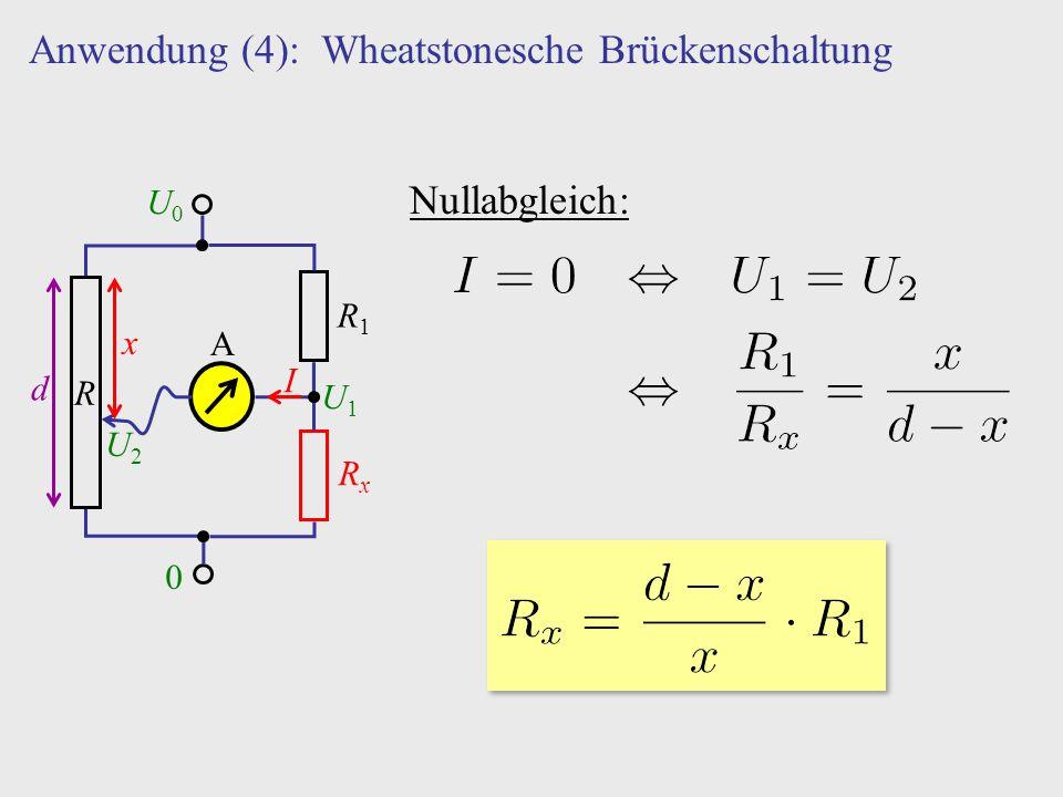 Anwendung (4): Wheatstonesche Brückenschaltung