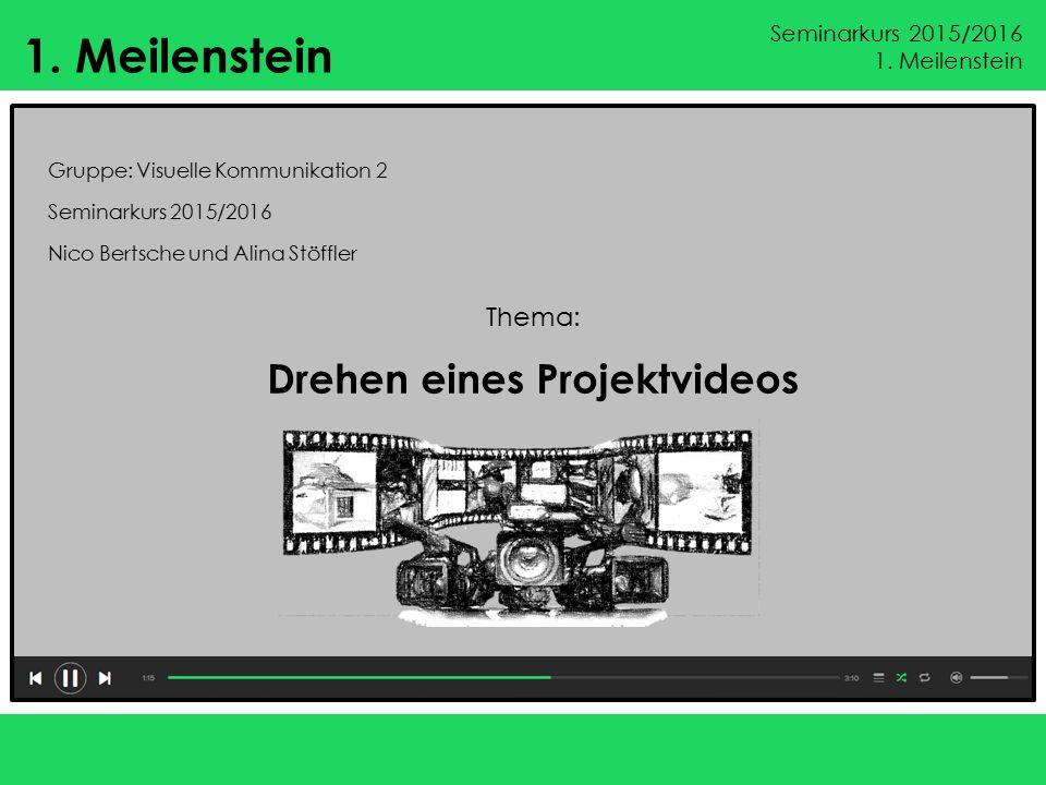 Drehen eines Projektvideos