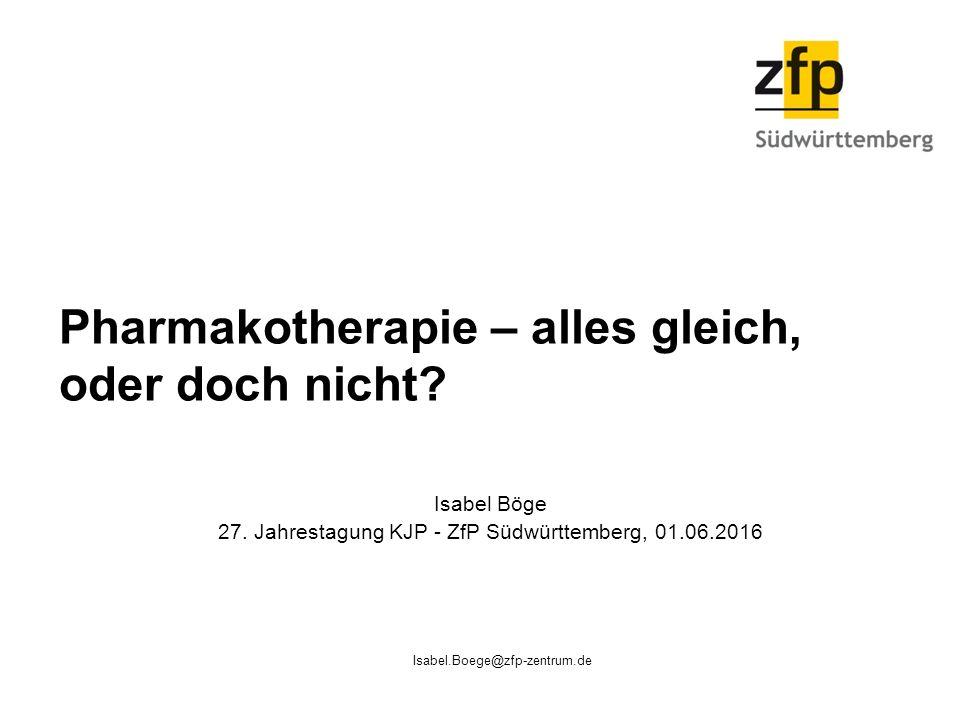 Pharmakotherapie – alles gleich, oder doch nicht