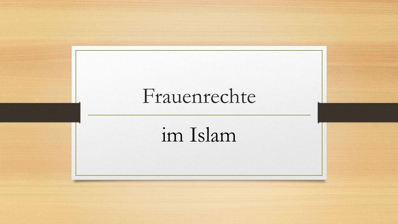 Frauenrechte im Islam