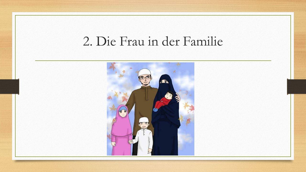 2. Die Frau in der Familie