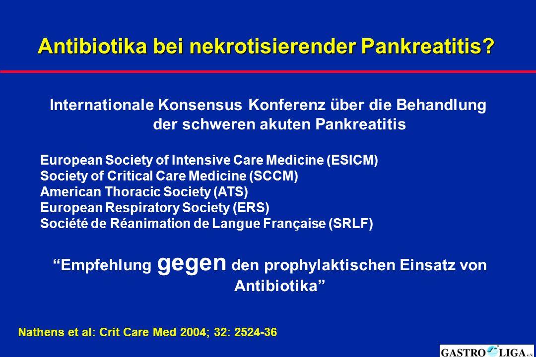 Antibiotika bei nekrotisierender Pankreatitis